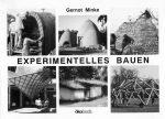 Minke, Gernot Experimentelles Bauen