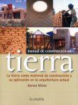 Manual de construcción con tierra La tierra como material de construcción y su aplicación en la arquitectura actual
