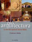 Mahlke, Friedemann De las tensoestructuras a la bioarquitectura, la obra del arquitecto Gernot Minke