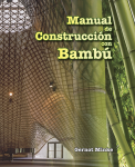 Minke, Gernot Manual de Construcción con Bambú